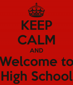 keep-calm-and-welcome-to-high-school-1