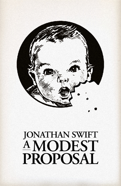 modest proposal similar essays A modest proposal: a modest proposal is an essay that uses satire to make its point there some themes explained and referred to in the essay the themes like the exploitation of the downtrodden beneath swift's audacious satire is a serious theme.