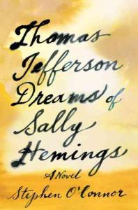thomas-jefferson-dreams-of-sally-hemings-a-novel